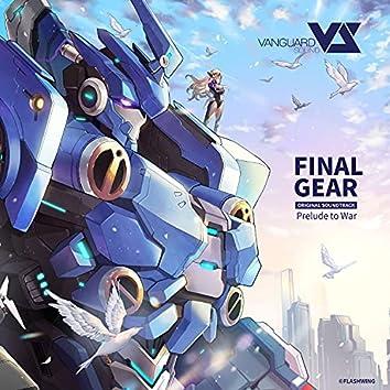 Final Gear - Prelude to War (Original Game Soundtrack)