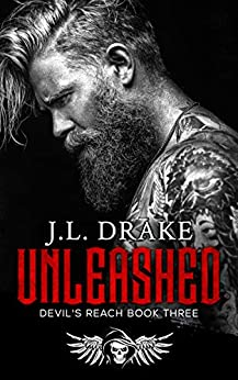 Unleashed (Devil's Reach Book 3) by [J.L. Drake]