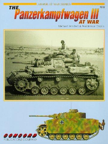 The Panzerkampfwagen III (Armor at War 7000 S.)