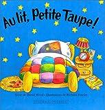 Au lit Petite Taupe !