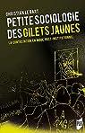 Petite sociologie des Gilets jaunes : La contestation en mode post-institutionnel par Le Bart