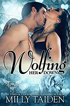 Wolfing Her Down (Paranormal Dating Agency Book 26) by [Milly Taiden]