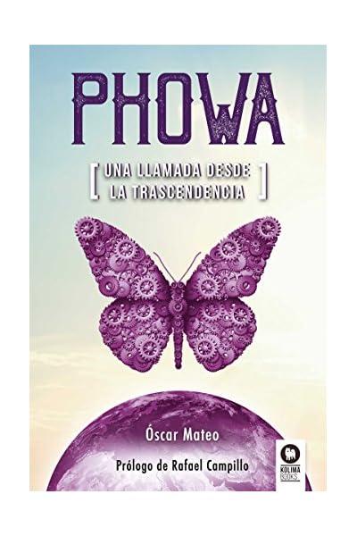 Phowa: Una llamada desde la trascendencia eBook: Mateo Quintana, Óscar: Amazon.es: Tienda Kindle