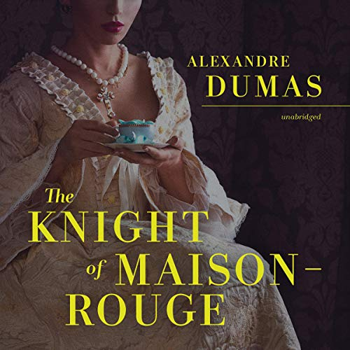 The Knight of Maison-Rouge cover art