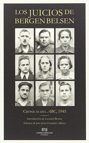 Los juicios de Bergen Belsen: Crónicas del ABC, 1945 segunda mano  Se entrega en toda España