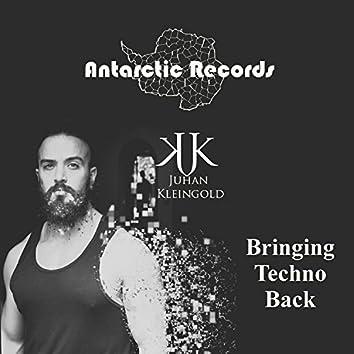 Bringing Techno Back
