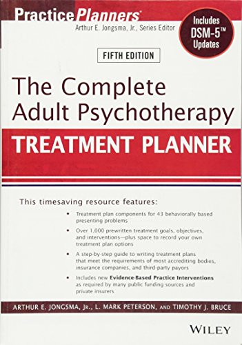 Compare Textbook Prices for The Complete Adult Psychotherapy Treatment Planner: Includes DSM-5 Updates 5 Edition ISBN 9781118067864 by Jongsma Jr., Arthur E.,Peterson, L. Mark,Bruce, Timothy J.