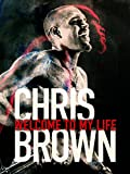 Chris Brown: Voici Ma Vie