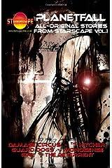 Starscape Presents: PLANETFALL Paperback