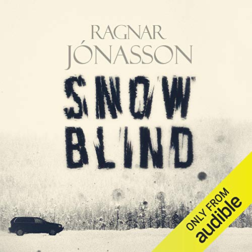 Snowblind     Dark Iceland              Written by:                                                                                                                                 Ragnar Jonasson                               Narrated by:                                                                                                                                 Thor Kristjansson                      Length: 8 hrs and 49 mins     3 ratings     Overall 4.0