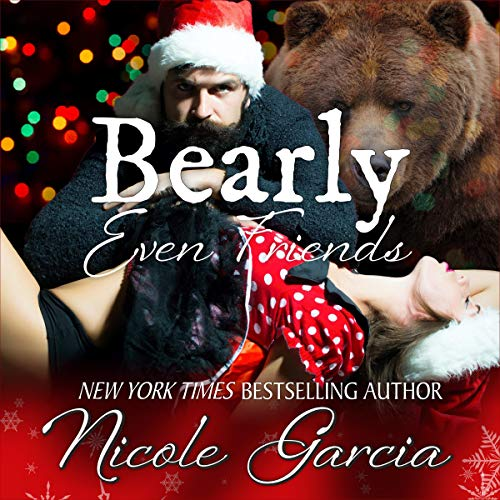 Bearly Even Friends audiobook cover art