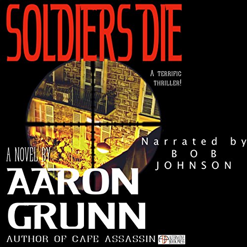 Soldiers Die audiobook cover art