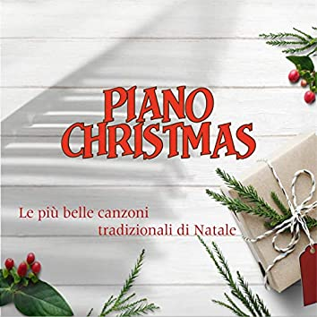 Piano Christmas - Le più belle canzoni tradizionali di Natale (feat. Dortemise, Karilla)