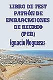 Libro de Test de Patrón de Embarcaciones de Recreo (PER)