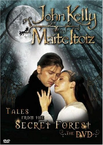 John Kelly & Maite Itoiz - Tales From the Secret Forest - The DVD