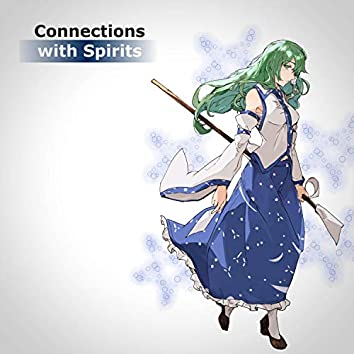 Connections with Spirits