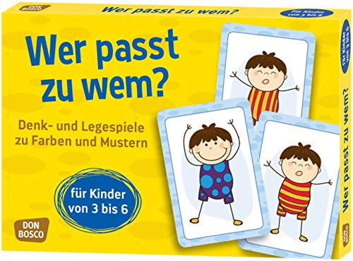 Wer passt zu wem? Denk- und Legespiele zu Farben und Mustern für Kinder von 3 bis 6 (Denk- und Legespiele für Kinder)