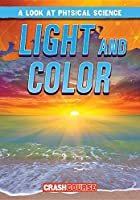 Light and Color (Look at Physical Science)