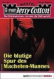 Jerry Cotton 3278 - Krimi-Serie: Die blutige Spur des Macheten-Mannes (German Edition)