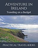 Adventure in Ireland: Traveling on a Budget