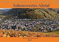 Sehenswertes Ahrtal - Von Altenahr bis Bad Neuenahr (Tischkalender 2022 DIN A5 quer): In den Weinbergen im herrlichen Ahrtal unterwegs (Monatskalender, 14 Seiten )