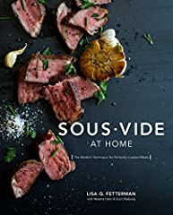 Sous Vide at Home The Modern Technique for Perfectly Cooked Meals