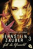 Bernsteinzauber 03 - Gelb die Eifersucht (Die Bernsteinzauber-Reihe 3)