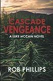 Cascade Vengeance (Luke McCain Mysteries)
