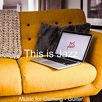 Music for Gaming - Guitar