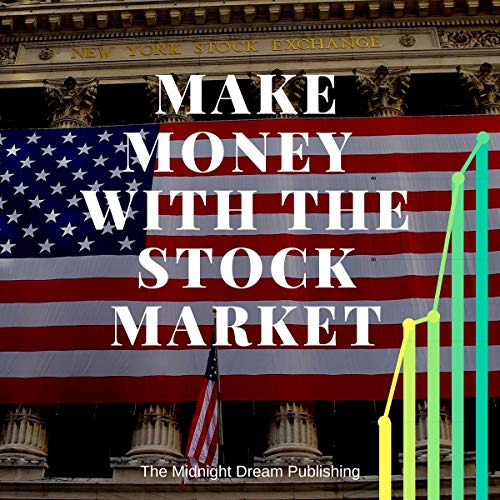 Stock Market: Make Money with the Stock Market audiobook cover art