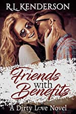 Friends with Benefits (Dirty Love #1)