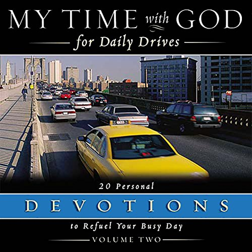 My Time With God For Daily Drives: Vol. 2 audiobook cover art