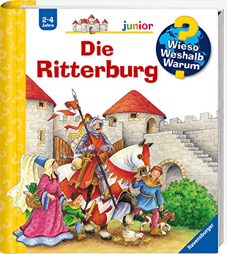 Wieso? Weshalb? Warum? junior: Die Ritterburg (Band 4) (Wieso? Weshalb? Warum? junior, 4)