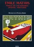 Emile Mathis prince de l'automobile