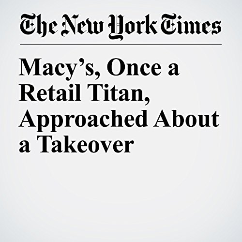 Macy's, Once a Retail Titan, Approached About a Takeover copertina