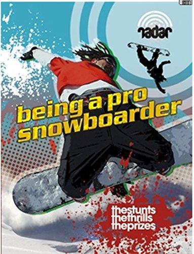 Top Jobs: Being a Pro Snowboarder (Radar)