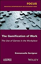 The Gamification of Work: The Use of Games in the Workplace (Focus)