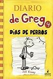 Dias de Perros (Dog Days) (Diario de Greg / Diary of a Wimpy Kid)