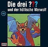 Die drei Fragezeichen und der höllische Werwolf – Folge 43