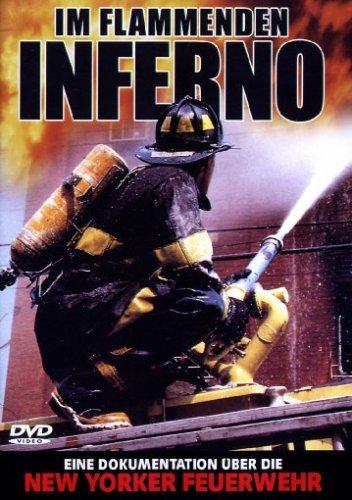 Im Flammenden Inferno - Eine Dokumentation über die New Yorker Feuerwehr