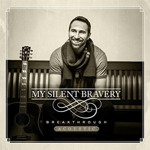 My Silent Bravery