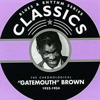 Clarence Gatemouth Brown Blues & Rhythm Series Classics 1952-1954