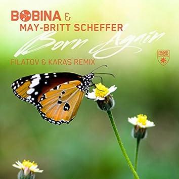 Born Again (Filatov & Karas Remix)