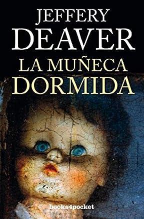 La muneca dormida (Books4pocket Narrativa) (Spanish Edition) by Jeffery Deaver(2015-11-30)