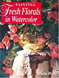 Painting Fresh Florals in Watercolor