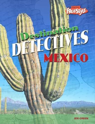 Mexico (Destination Detectives)