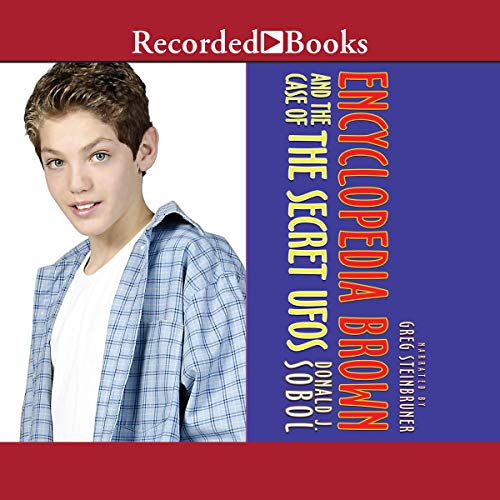 Encyclopedia Brown in the Case of the Secret UFO audiobook cover art