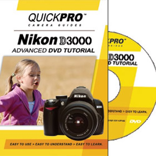 Nikon D3000 Advanced Instructional DVD by QuickPro Camera Guides