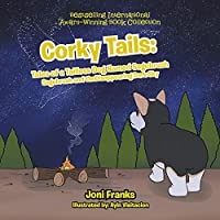 Corky Tails: Tales of a Tailless Dog Named Sagebrush: Sagebrush and the Disappearing Dark Sky