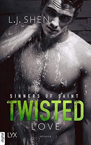 Twisted Love (Sinners of Saint 2) (German Edition)